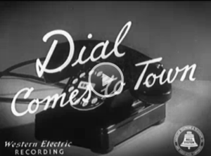 Dial Comes to Town